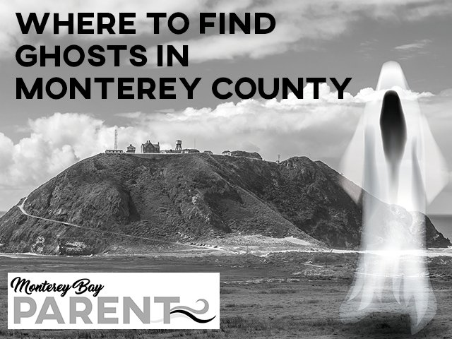 where to find ghosts in monterey county