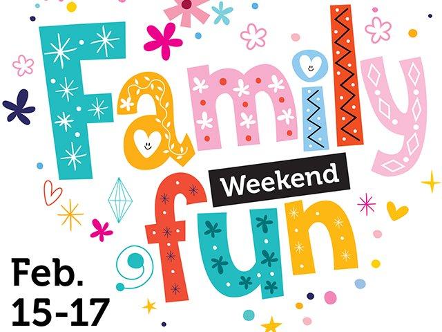 Family fun header Feb 15-17